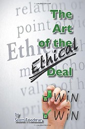 The Art of the Ethical Deal