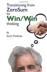 Transitioning from Zero Sum to Win Win