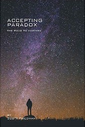 Accepting Paradox, The Road to Mastery